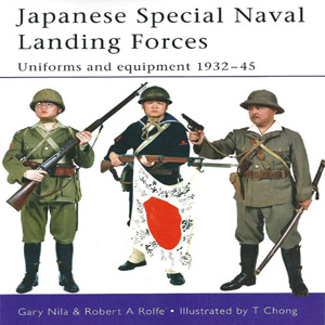 Japanese Special Naval Landing Forces Uniforms and Equipment 1932-45