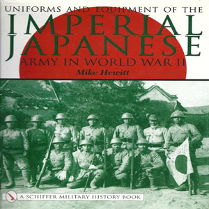 Uniforms and Equipment of the Imperial Japanese Army in World War II